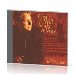 GOD WILL MAKE A WAY [CD 2003] THE BEST OF DON MOEN
