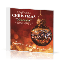 Christmas with Eurochor - [CD, 2018] There is a song in the air